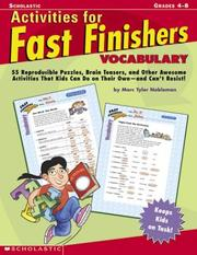 Cover of: Activities For Fast Finishers: Vocabulary: 55 Reproducible Puzzles, Brain Teasers, and Other Awesome Activities That Kids Can Do On Their Own - and Can't Resist