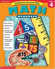 Cover of: Scholastic Success With Math Workbook Grade 4 (Grades 4) | Scholastic Books