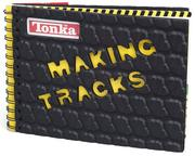 Cover of: Making tracks | Kirsten Hall