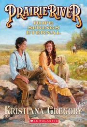 Cover of: Hope Springs Eternal (Prairie River #4)