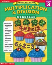 Scholastic Success With Multiplication & Division Workbook (Grade 3) by Libby Beck, Terry Winterman