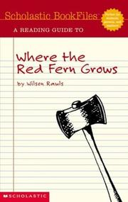 Cover of: A reading guide to Where the red fern grows by Wilson Rawls