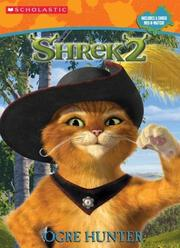 Cover of: Shrek 2: Ogre Hunter (With Mix & Match Game)