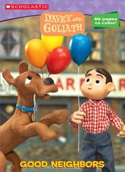 Cover of: Davey & Goliath: Good Neighbors (Davey & Goliath)