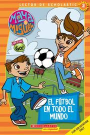 Cover of: Maya & Miguel: Soccer Around The World