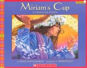 Cover of: Miriams Cup A Passover Story