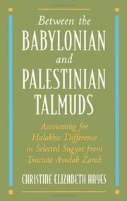 Cover of: Between the Babylonian and Palestinian Talmuds | Christine Elizabeth Hayes