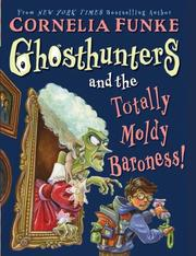 Cover of: Ghosthunters And The Totally Moldy Baroness! (Ghosthunters)