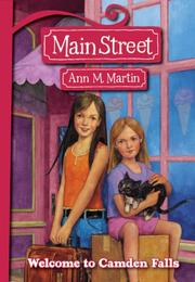 Cover of: Welcome To Camden Falls (Main Street) | Ann M. Martin