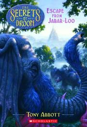Cover of: Escape From Jabar-loo (Secrets Of Droon)