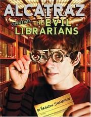 Cover of: Alcatraz Versus The Evil Librarians