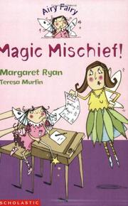 Cover of: Magic Mischief! (Airy Fairy)
