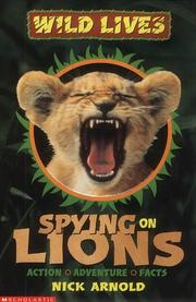 Cover of: Spying on Lions (Wild Lives)