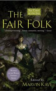 The Fair Folk by Marvin Kaye