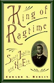 Cover of: King of ragtime | Edward A. Berlin