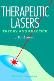 Therapeutic Lasers by G. David Baxter