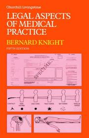 Cover of: Legal aspects of medical practice | Bernard Knight