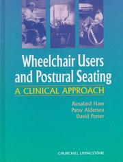 Wheelchair users and postural seating by R. Ham