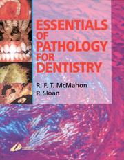 Cover of: Essentials of Pathology for Dentistry | R. F. T. McMahon