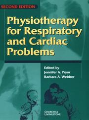 Cover of: Physiotherapy for Respiratory and Cardiac Problems |