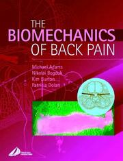 Cover of: The Biomechanics of Back Pain | Michael A. Adams