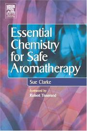 Cover of: Essential Chemistry for Safe Aromatherapy