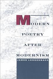 Cover of: Modern poetry after modernism | James Longenbach