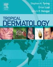 Cover of: Tropical Dermatology | Stephen K. Tyring