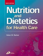 Cover of: Nutrition and Dietetics for Health Care | Helen M. Barker