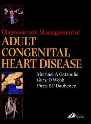 Cover of: Diagnosis and Management of Adult Congenital Heart Disease | Michael A. Gatzoulis