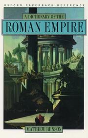Cover of: dictionary of the Roman Empire | Matthew Bunson