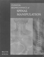 Cover of: Clinical Biomechanics of Spinal Manipulation | Walter Herzog