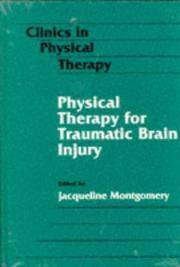 Cover of: Physical therapy for traumatic brain injury |