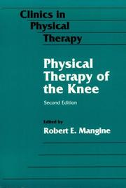 Cover of: Physical therapy of the knee |