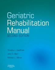 Cover of: Geriatric rehabilitation manual by