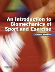 Cover of: An Introduction to Biomechanics of Sport and Exercise | James Watkins