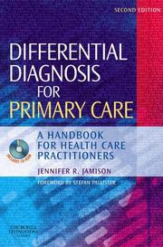 Cover of: Differential Diagnosis for Primary Care | Jennifer R. Jamison