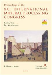 Cover of: Proceedings of the XXI International Mineral Processing Congress, July 23-27, 2000, Rome, Italy (Developments in Mineral Processing) | P. Massacci