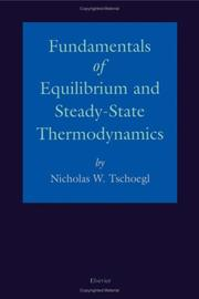 Cover of: Fundamentals of Equilibrium and Steady-State Thermodynamics | N.W. Tschoegl
