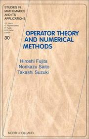 Cover of: Operator Theory and Numerical Methods (Studies in Mathematics and its Applications) | H. Fujita