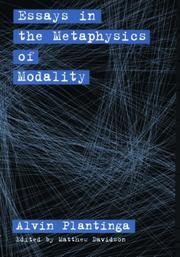 Cover of: Essays in the metaphysics of modality