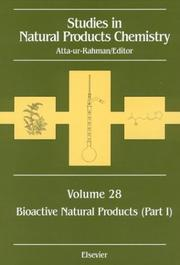 Cover of: Studies in Natural Products Chemistry, Bioactive Natural Products (Part I), Volume 28: Bioactive Natural Products (Part I) (Studies in Natural Pruduct Chemistry Series) | Atta-ur- Rahman