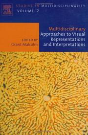 Cover of: Multidisciplinary Approaches to Visual Representations and Interpretations, Volume 2 (Studies in Multidisciplinarity) | G. Malcolm