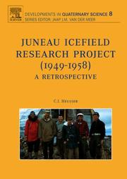 Cover of: Juneau Icefield Research Project (1949-1958), Volume 8 (Developments in Quaternary Sciences) (Developments in Quaternary Sciences) | Cal Heusser