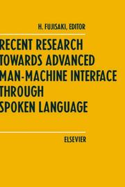 Cover of: Recent research towards advanced man-machine interface through spoken language |