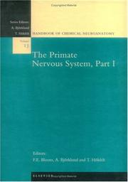 Cover of: The Primate Nervous System, Part I (Handbook of Chemical Neuroanatomy) |