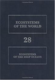 Cover of: Ecosystems of the deep oceans |