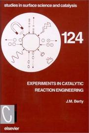 Cover of: Experiments in catalytic reaction engineering