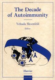 The decade of autoimmunity