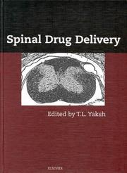 Cover of: Spinal Drug Delivery | T. L. Yaksh